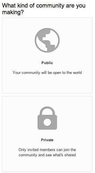Choose to make your Google+ community public or private.
