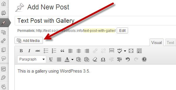 Click on the Add Media button in WordPress 3.5.