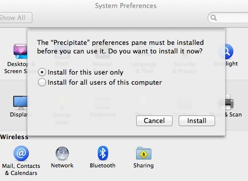 Install Precipitate as a new pane in System Preferences.