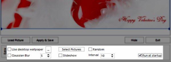 Extra options - create a slideshow, add a blur, run at statup.