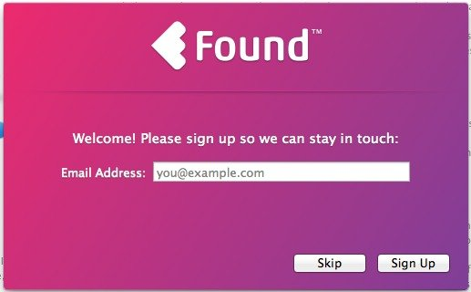 Sign up for the Found newsletter.