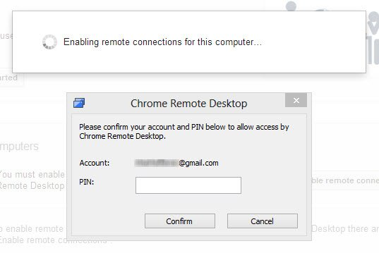 Confirm your Chrome Remote Desktop account by entering your PIN.