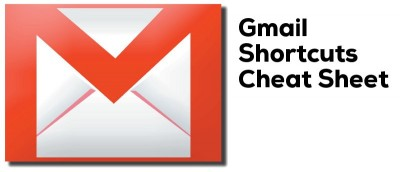 Gmail Shortcuts Cheat Sheet to Boost Your Productivity