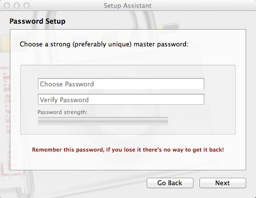 Create a strong, unique master password.