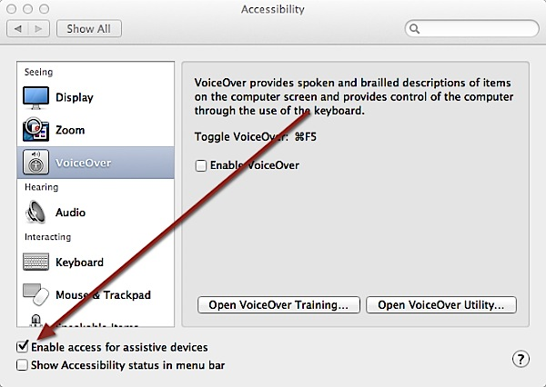 Enable access for assistive devices in Mac OS X.