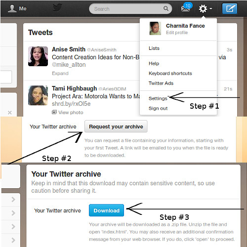 Download your tweets from Twitter in 3 simple steps.