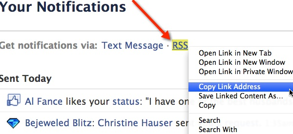 Right-click the RSS link to copy your Facebook Notification's RSS feed link.