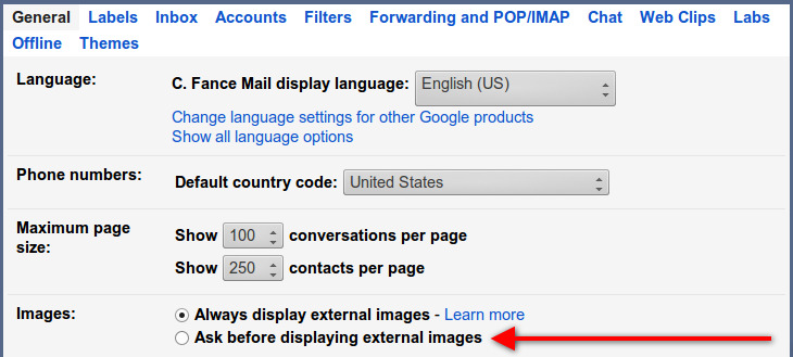 Make Gmail ask first before displaying external images in your email messages.