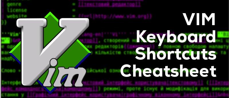 Vim Keyboard Shortcuts Cheatsheet