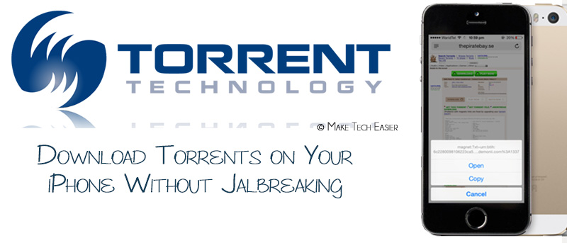 How To Download Torrents Onto Your iOS Device Without Jailbreaking
