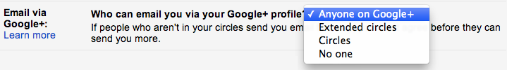 Gmail lets you choose the Google+ users that can email you.