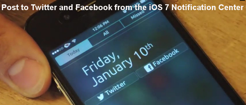 Post a Tweet or Facebook Status From the Notification Center in iOS 7