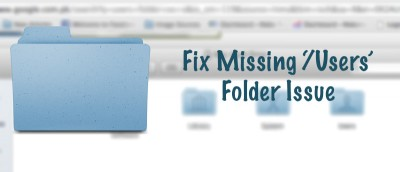 How to Fix Missing Users Folder In OS X 10.9.3 Mavericks