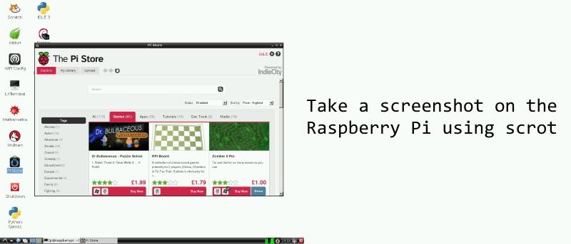 How to Take a Screenshot on the Raspberry Pi Using Scrot