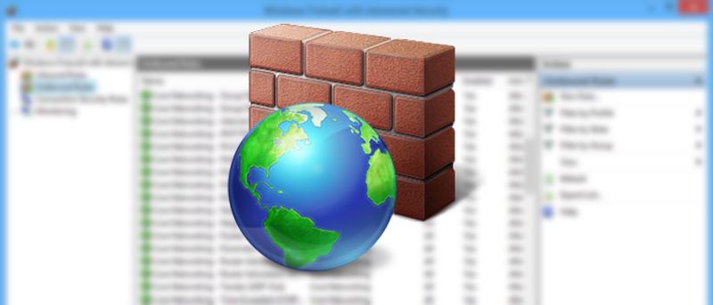 How to Create Advanced Firewall Rules Using Windows Firewall