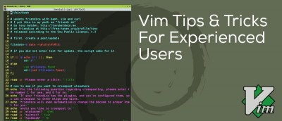 5 Vim Tips and Tricks for Experienced Users