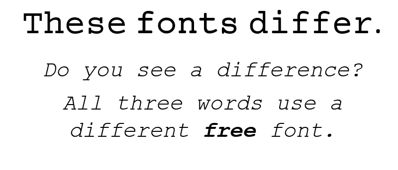 Three Free Fonts to Spice Up Courier