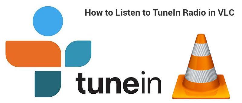 How to Listen to TuneIn Radio in VLC