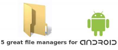 5 of the Best File Managers for Android