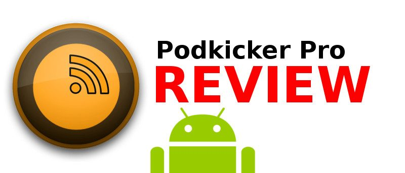 Podkicker Pro: A Solid Podcast Manager for Android - Make Tech Easier