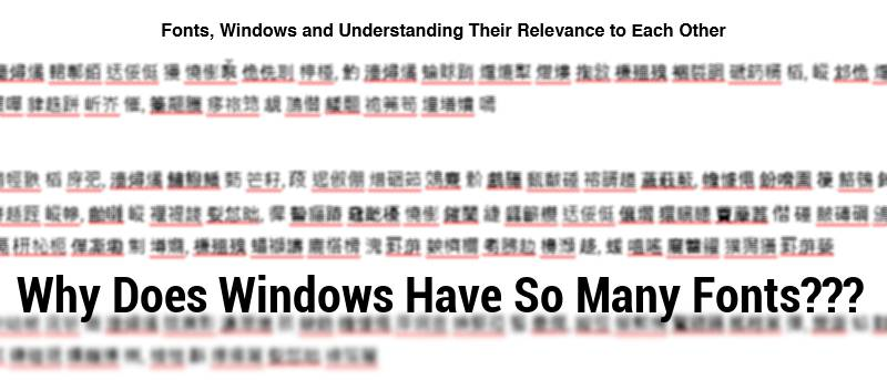 MTE Explains: Why Does Windows Have So Many Fonts?