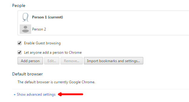 Show advanced Settings in Google Chrome
