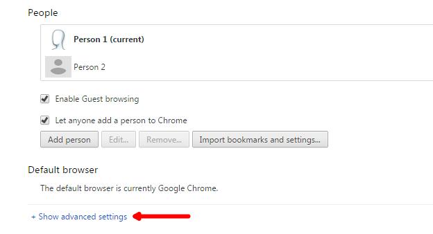 Show advanced Settings in Google Chrome