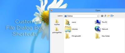 How to Create Custom Shortcuts in Windows File Dialog Box