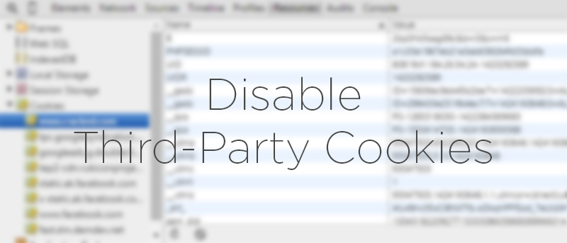 How to Disable Third-Party Cookies in Chrome and Firefox