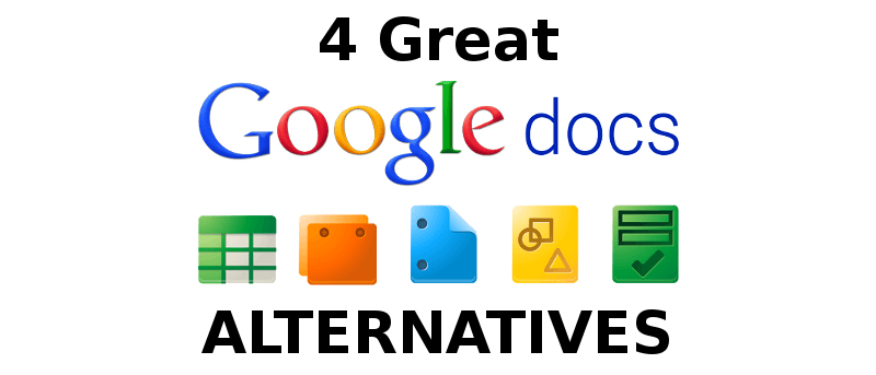 4 Great Google Docs Alternatives