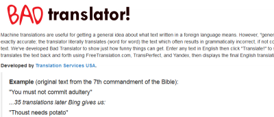Bad Translator Reveals the Funny (And Terrible) Side of Online Translation [Fun Stuff]