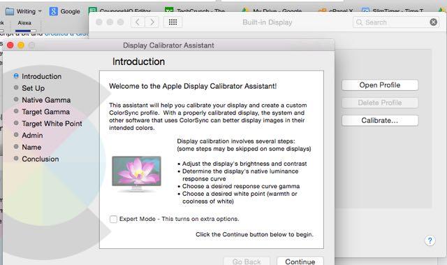Go through the Display Calibrator Assistant.