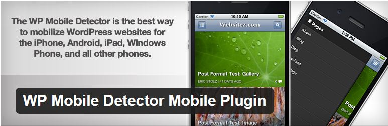 WP Mobile Detector WordPress plugin.