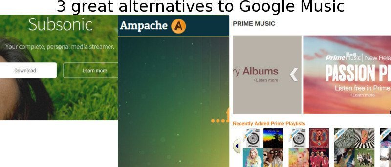 3 Great Alternatives to Google Music