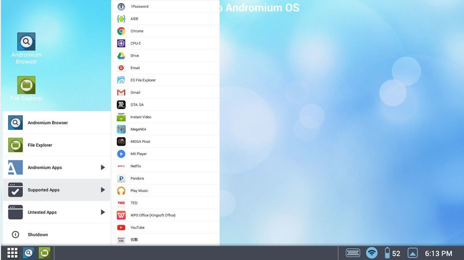 Andromium OS is created to mimic a regular computer OS.