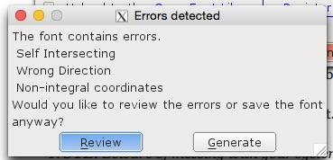 You will undoubtedly get some warning of errors.
