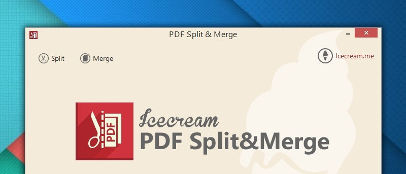 Easily Split and Merge PDF in Windows with PDF Split & Merge