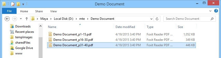 Splitted files saved to hard drive.