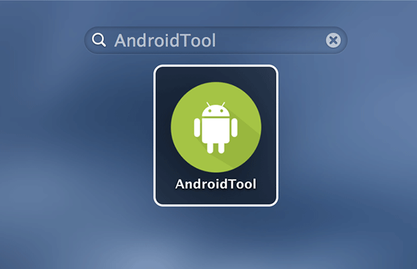 Launch AndroidTool on your Mac.