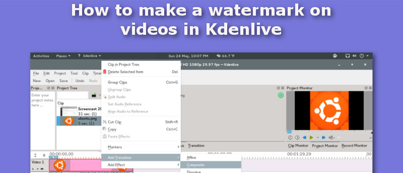 How to Make a Watermark on Videos in Kdenlive