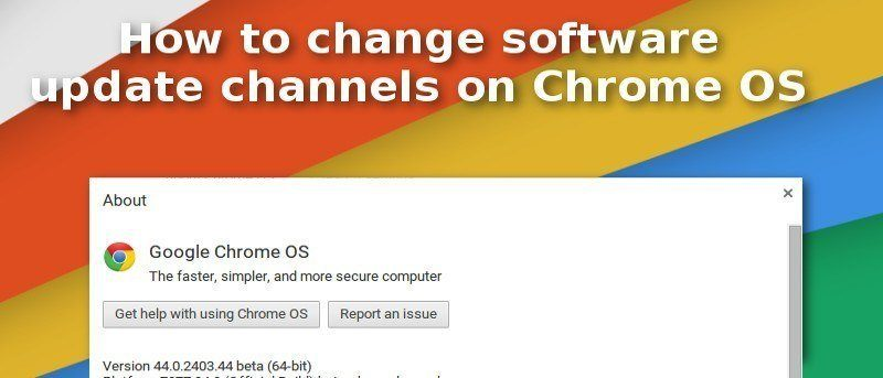 Switch Chrome OS Software Channels to Test New Features