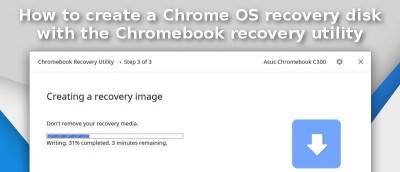 How to Create a Chrome OS Recovery Disk with the Chromebook Recovery Utility
