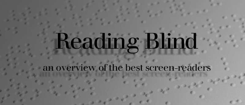 Reading Blind: The Best Screen Readers