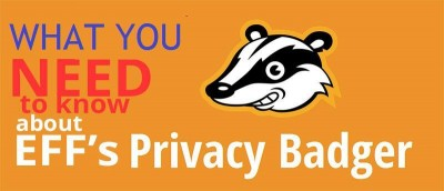 What You Need to Know About EFF Privacy Badger