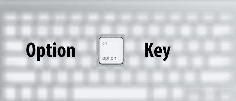 7 Things You Can Do With The Option Key On Your Mac