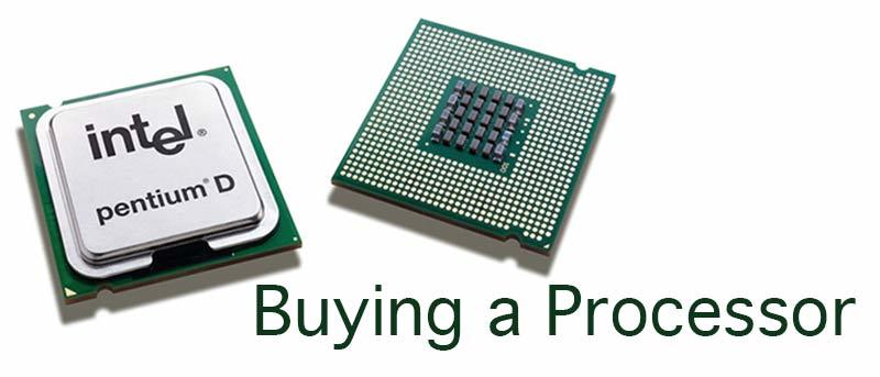Buying a Processor: What You Need to Know