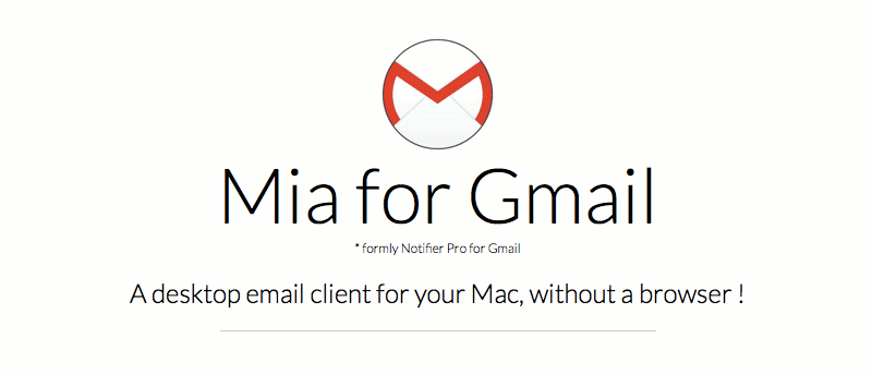 Mia for Gmail: Access Gmail from Your Mac's Menu Bar
