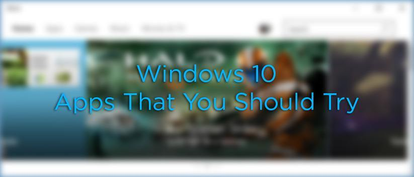 6 Modern Apps for Windows 10 That You Should Try