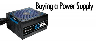 Buying a Power Supply: Wattage, Efficiency and More