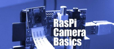 Raspberry Pi Camera Basics
